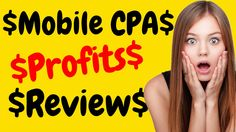 Mobile CPA Profits Review