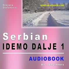 """Now available! The audio book Serbian """"Idemo dalje 1"""" contains texts for practicing the Serbian language at the language level A1 – beginner. All files correspond to the printed book and e-book with the same title. Serbian Language, Audiobook, Texts, Printed, Books, Serbian, Studying, Libros, Book"""
