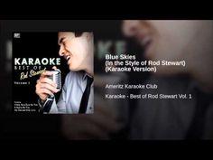 Blue Skies (In the Style of Rod Stewart) (Karaoke Version) - YouTube