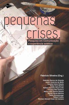 pequenas crises, fabrício silveira (org.), ensaios, 2011, ed. modelo de nuvem, brasil