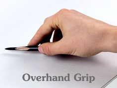 drawing overhand grip
