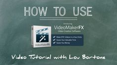 How to Use VideoMaker FX video creation software