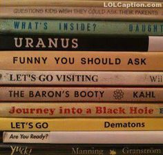Great way to sell old books - http://www.lolcaption.com/win-funny-pictures-with-sayings/great-way-to-sell-old-books/