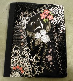 """I ❤ crazy quilting . . . Crazy Quilted book cover book sleeve made to Cover a """"memory"""" book for my s-daughters 21st."""