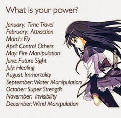 Water manipulation I wish i got time travel because homura uses it or healing so I can help people