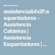 assistencia/esquentadores - Assistencia Caldeiras | Assistencia Esquentadores | Manutenção Caldeiras |