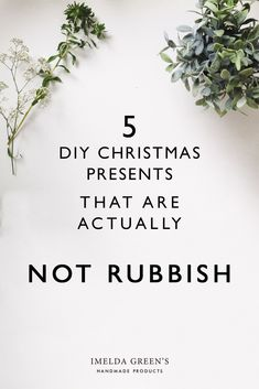 5 DIY Christmas present that are not rubbish, that people actually want!