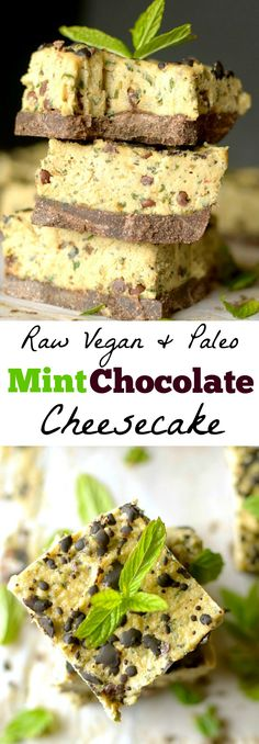 Mint Chocolate Chip Raw Cheesecake is completely vegan, made with just a few ingredients and one delicious and healthy dessert! Also paleo and gluten-free! Paleo Dessert, Köstliche Desserts, Healthy Dessert Recipes, Whole Food Recipes, Delicious Desserts, Vegan Recipes, Zoodle Recipes, Healthy Sweets, Healthy Snacks
