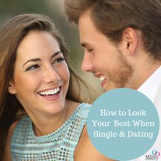 If you are single and dating you need to look and feel your best. #dating #single #love