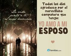 Quotes For Him, Love Quotes, Love My Husband, My Love, Love Phrases, Romantic Love, Love Images, Spanish Quotes, Dear God