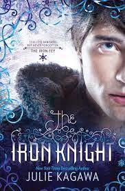 La Guardia de Los Libros : The Iron Knight, Saga Iron Fey 4, Julie Kagawa