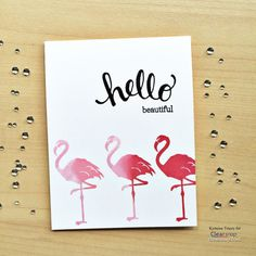 Hello beautiful card was created with Clearsnap Chalk Ink and Flamingo stamp, and Hero Arts stamp set.