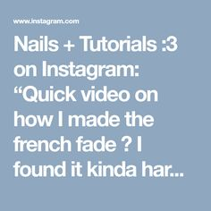 """Nails + Tutorials :3 on Instagram: """"Quick video on how I made the french fade 😋 I found it kinda hard to get a good gradient by using the 'normal' method, so I tried to use…"""" • Instagram"""