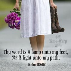 notice the boots. Thy Word, Word Of God, Mighty To Save, Scripture Signs, Scriptures, Psalm 119 105, Signs For Mom, Inspirational Verses, Church Quotes