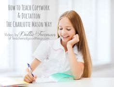 How to Teach Copywork and Dictation the Charlotte Mason Way