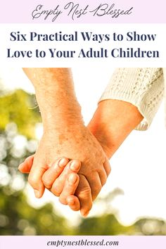 Adult children are just as hungry for their parents' love and approval as they were as kids! Here's how to show love to adult children. #AdultChildren #Love #Relationship #RelationshipAdvice #Parenting #Parents #AdultKids #Pray #Prayer Baby Shower Gifts, Baby Gifts, Empty Nest Syndrome, Adult Children, Kids, Ways To Show Love, Parenting Teens, Prayer, Blessed