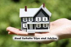 Real estate Tips and Advice