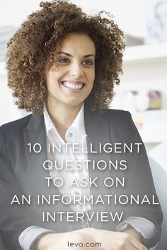 What to ask during an information interview.