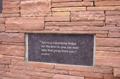 Columbine Memorial. You're a Rebel for life and no one can ever take that away from you.