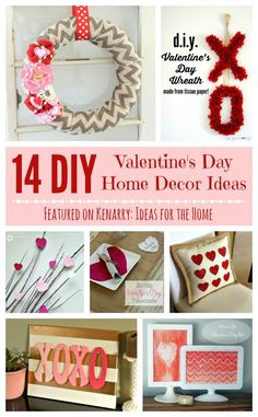 Love these DIY Valentine's Day home decor ideas! Red and pink hearts, XOXOs and more -- I can't wait to decorate my house for February.
