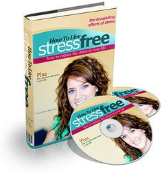 How To Live Stress Free - Ebook and Audio Series (PLR)