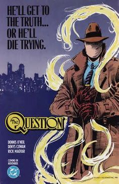 the question dc comics - Yahoo Image Search Results, Dennis O'Neill, Denys Cowan, 1980s, great comics series