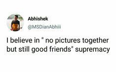 Believe, Best Friends, Thoughts, Beat Friends, Bestfriends, Ideas
