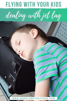 Jet lag is the worst part of long haul travel with kids! It can be hard to completely conquer and there's no one size fits all solution when it comes to helping your kids cope.  We explain exacty what causes the jet lag so you can develop your own jet lag battle plan for your family | Our Globetrotters Family Travel Advice | Flying with kids tips and hacks
