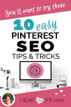 Did you know Pinterest is a search engine? By learning how to use some basic Pinterest SEO tips and tricks in your Pinterest profile you will see your business marketing soar in 2019 and watch your website traffic increase exponentially. #heartmylife #pinterestmarketing #pinteresttips