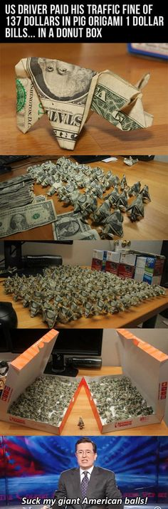 US driver paid his traffic fine of $137 in pig origami $1 bills...