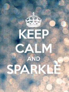 Sparkle quotes keep calm