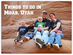 Things to do in Moab, Utah with families