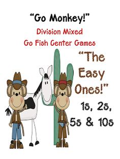 Go Monkey - A Go Fish Game! The Easy Division Facts! 1, 2, 5 and 10! From Fern Smith's Classroom Ideas $