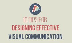 When designing visual content, it's sometimes tempting to just get it out the door, but it's important to remember the basics of good design. These 10 tips for designing effective visual communication will help ensure your visual content is beautiful and engaging.