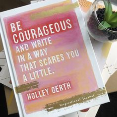 Be courageous and write in a way that scares you a little. #write Words Of Hope, Little My, Book Authors, Encouragement Quotes, Book Publishing, Journal Inspiration, Inspirational Quotes, This Or That Questions, Writing