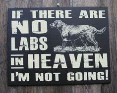 Labrador Retriever Wood Sign
