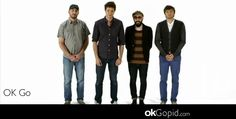 OK Go - nuff said!