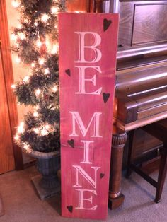 """Large Vertical Distressed Pink and White """"Be Mine"""" Valentine's Day sign with Metal hearts, wood hand painted signs, deocrations, gifts"""