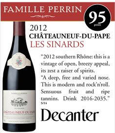 Famille Perrin Chateauneuf-du-Pape Les Sinards 2012 - 95 points - Decanter #wine