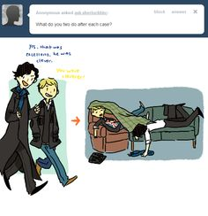 "How John and Sherlock unwind after a case.  These illustrations are sooo cute!  I love John's smile ""you were cleverer""!"