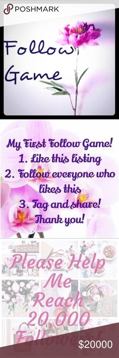 ❤️MY 1st FOLLOW GAME, HELP ME REACH 20k❤️ I have recently started being an active seller since June of 2017 to PoshMark. Please help me grow and get to 20K followers.  Rules are easy: 1) ❤️LIKE this post.  2) FOLLOW EVERYONE who ❤️ liked this post. 3) Please FOLLOW ME .  4) TAG your PFF's.  5) SHARE the listing to your followers. WE ALL HELP EACH OTHER GROW!❤️ALOHA❤️ Other