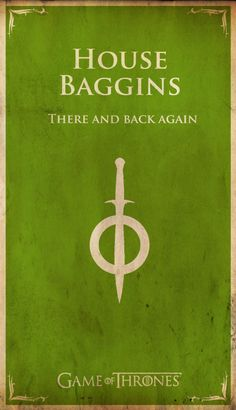 Game of Thrones inspired Lord of the Rings/Hobbit sigil and words for House Baggins.