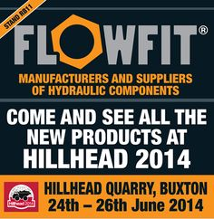 Flowfit will be at the Hillhead show on 24th, 25th and 26th June. Come by and see us, we'll be happy to answer any questions