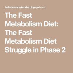 The Fast Metabolism Diet: The Fast Metabolism Diet Struggle in Phase 2