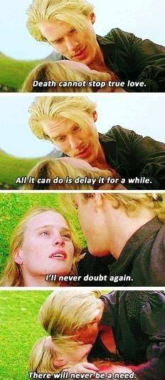Princess Bride, still a better love story than Twilight