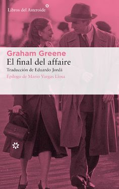 El final del affaire by Graham Greene - Books Search Engine William Golding, Graham Greene, Book Lists, Search Engine, Detective, Reading, Books, Movie Posters, Mario Vargas