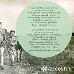 Would your ancestors be proud of you?  #ancestry #genealogy #ancestors #familyhistory #familytree #family #history #heritage #legacy #genealogyquotes #inspiration #quotes