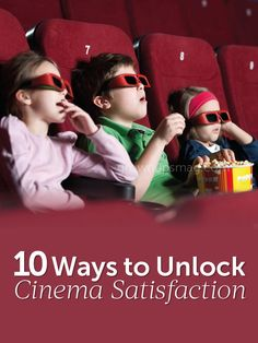 10 Ways to Unlock Cinema Satisfaction - Grown Ups Magazine - Want to see the latest blockbuster without blowing up your wallet? Check out these budget-friendly movie theater tips.