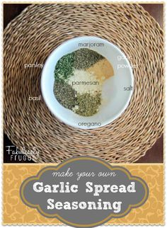 The best garlic spread seasoning! Making your own tastes better and costs less than buying a pre-made seasoning, like Johnny's.