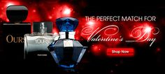 The perfect match for Valentines Day.   Ours, Yours and Mine. The Fragrance for both of you.